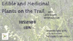 """Edible and Medicinal Plants on the Trail"" Slideshow Talk @ Santa Barbara Public Library, Faulkner Gallery 